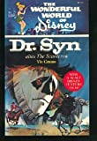 img - for Dr. Syn Alias the Scarecrow (The Wonderful World of Disney) book / textbook / text book