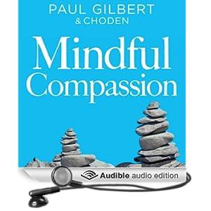 Mindful Compassion (Unabridged)