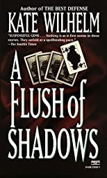 A Flush of Shadows