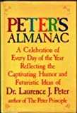 Peter's Almanac (068801612X) by Peter, Laurence J.