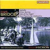 Frank Bridge: Orchestral Works, Vol. 1