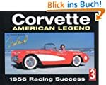 Corvette: American Legend 1956 Racing...
