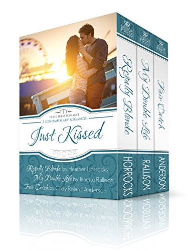 JUST KISSED: A TRIPLE TREAT ROMANCE BOX SET  Three Bestselling Authors, Three Contemporary Romance Novels, One Great Price – Just $0.99!