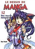 echange, troc Ryo Toudo - Le dessin de Manga, tome 12 : Des traits percutants
