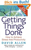 Getting Things Done: How to achieve stress-free productivity (English Edition)