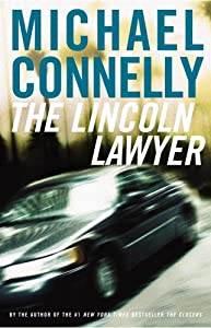 Cover of &quot;The Lincoln Lawyer: A Novel&quot;