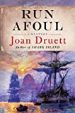 Run Afoul (Wiki Coffin Mysteries) (0312353367) by Druett, Joan
