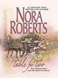 Table for Two (0786252588) by Roberts, Nora