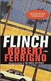 Flinch: A Novel