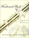 cover of The Boulevard Book: History, Evolution, Design of Multiway Boulevards