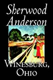 Winesburg, Ohio (0809595060) by Sherwood Anderson