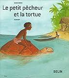 Le petit pêcheur et la tortue