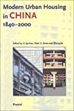 img - for Modern Urban Housing in China: 1840-2000 (Architecture) book / textbook / text book