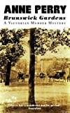 Brunswick Gardens (A Victorian murder mystery) (0006510922) by Perry, Anne