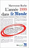 """echange, troc Maryvonne Roche - L'année 1999 dans """"Le Monde"""""""