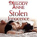 Stolen Innocence: Becoming Elena, Book One | Melody Anne
