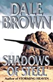 Shadows of Steel (0399141391) by Dale Brown