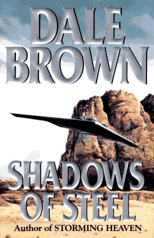 Shadows of Steel, Dale Brown