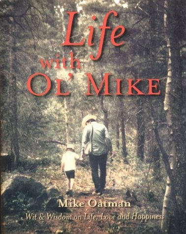 life-with-ol-mike-wit-wisdom-on-life-love-and-happiness