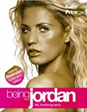 Being Jordan: Illustrated Edition Katie Price