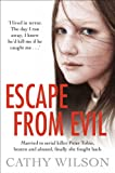 Escape from Evil: Married at 17 to a Serial Killer, Shes One Victim Who Escaped