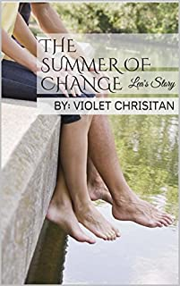 The Summer Of Change: Lea's Story by Violet Chrisitan ebook deal