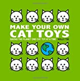 Make Your Own Cat Toys: Saving The Planet One Cat Toy At A Time