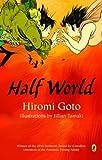 Half World (0143052063) by Goto, Hiromi