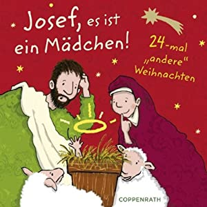 Josef, es ist ein Mädchen! Hörbuch