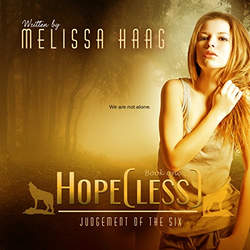 Hope(less): Judgement of the Six, Book 1