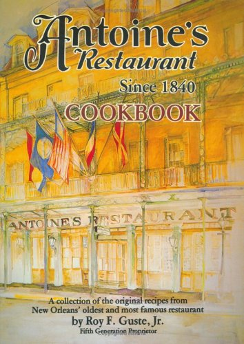 Antoine's Restaurant Cookbook PDF