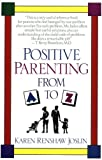 51EZHz7qlZL. SL160  Positive Parenting from A to Z