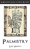 Palmistry: A Beginners Guide to Palmistry