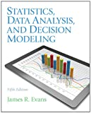 img - for Statistics, Data Analysis, and Decision Modeling (5th Edition) book / textbook / text book