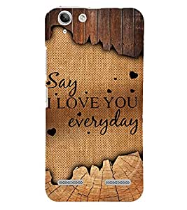 Say I Love U Everyday 3D Hard Polycarbonate Designer Back Case Cover for Lenovo Vibe K5 Plus :: Lenovo Vibe K5+