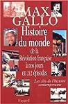 HISTOIRE DU MONDE: DE LA R�VOLUTION �...