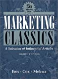 img - for Marketing Classics: A Selection of Influential Articles book / textbook / text book