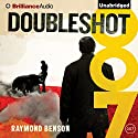 Doubleshot: James Bond Series, Book 33 (       UNABRIDGED) by Raymond Benson Narrated by Simon Vance