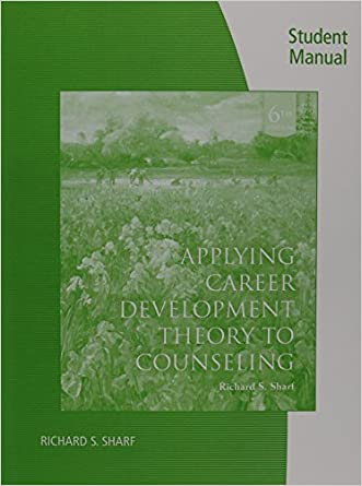 Student Solutions Manual for Sharf's Applying Career Development Theory to Counseling, 6th