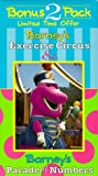 Barney's Exercise Circus & Parade of Numbers [VHS]