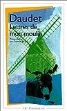 echange, troc Alphonse Daudet, Colette Becker - Lettres de mon moulin