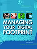 Managing Your Digital Footprint (Digital  &  Information Literacy)