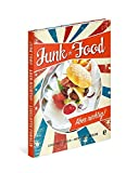 Junkfood-Aber richtig!