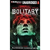 Solitary: Escape from Furnace, Book 2 | Alexander Gordon Smith