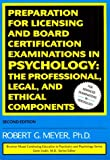 Preparation For Licensing And Board Certification Examinations in Psychology: The Professional Legal & Ethical Components (Brunner/Mazel Continu)