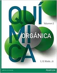 QUIMICA ORGANICA VOLUMEN 2. , WADE: VARIOS AUTORES: Amazon.com