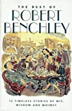 The Best of Robert Benchley (0517411393) by Robert Benchley
