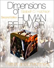 Dimensions of Human Behavior The Changing Life Course by Elizabeth D. Hutchison