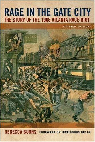 an introduction to the rage in the gate city 15082017 buy a cheap copy of rage in the gate city: the story of the book by rebecca burns during the hot summer of 1906, anger simmered in atlanta, a city that.