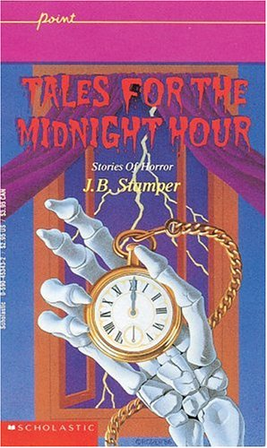 Image for Tales for the Midnight Hour: Stories of Horror